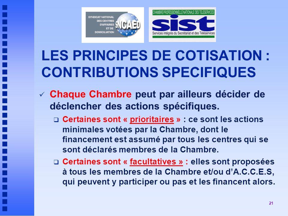 LES PRINCIPES DE COTISATION : CONTRIBUTIONS SPECIFIQUES