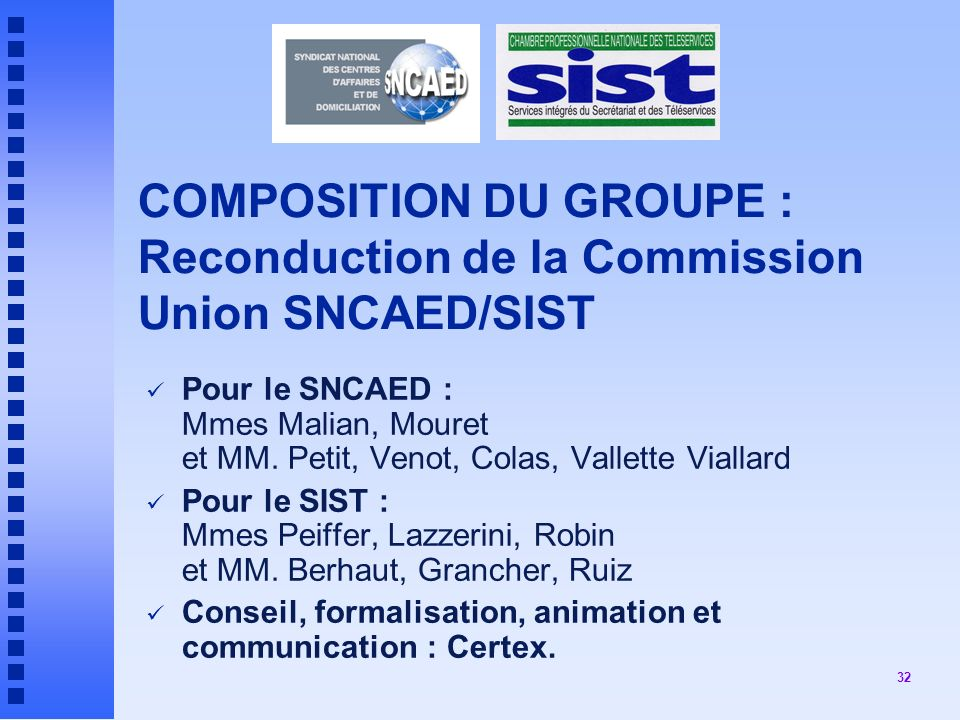 COMPOSITION DU GROUPE : Reconduction de la Commission Union SNCAED/SIST