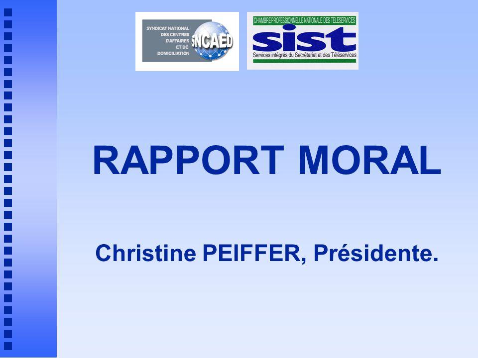 RAPPORT MORAL Christine PEIFFER, Présidente.