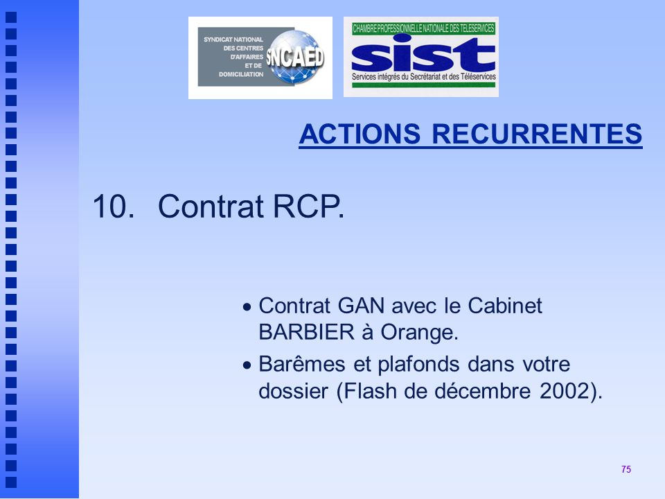 10. Contrat RCP. ACTIONS RECURRENTES