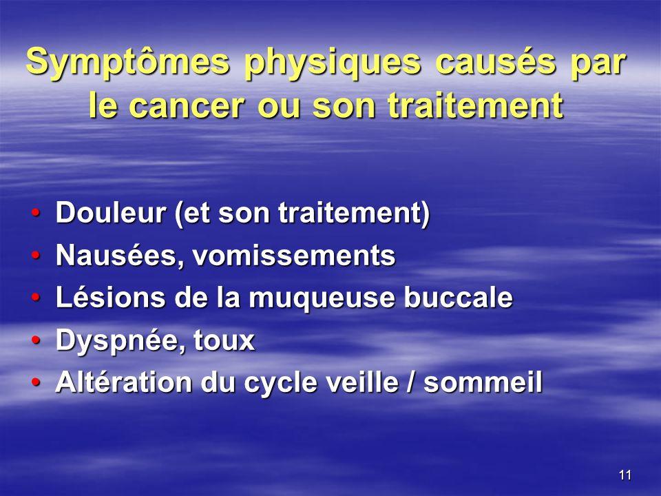 Symptômes physiques causés par le cancer ou son traitement