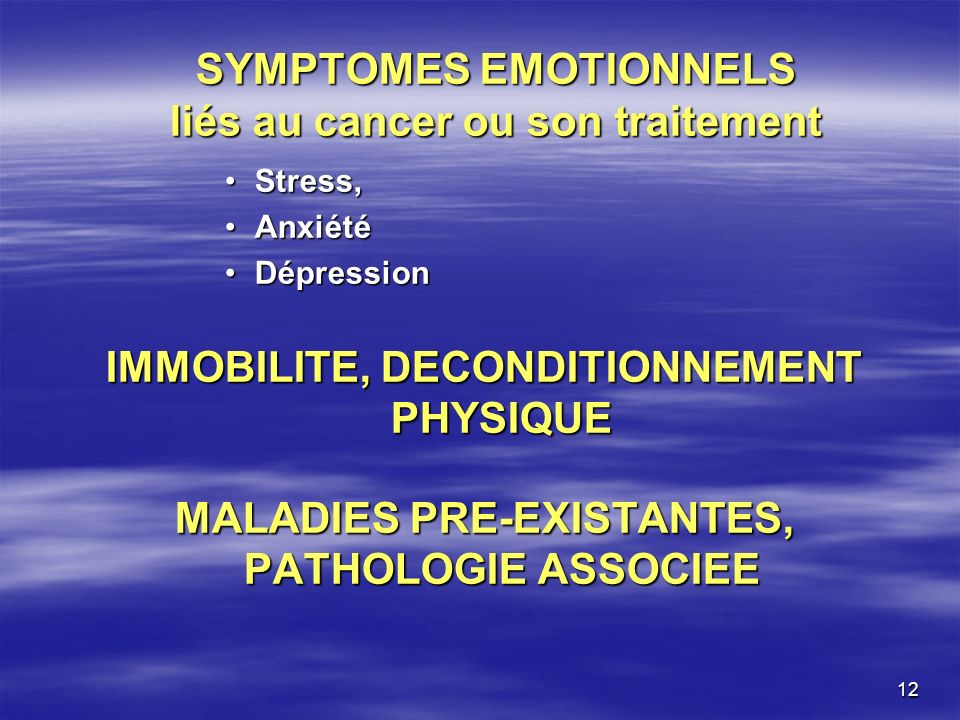 SYMPTOMES EMOTIONNELS liés au cancer ou son traitement