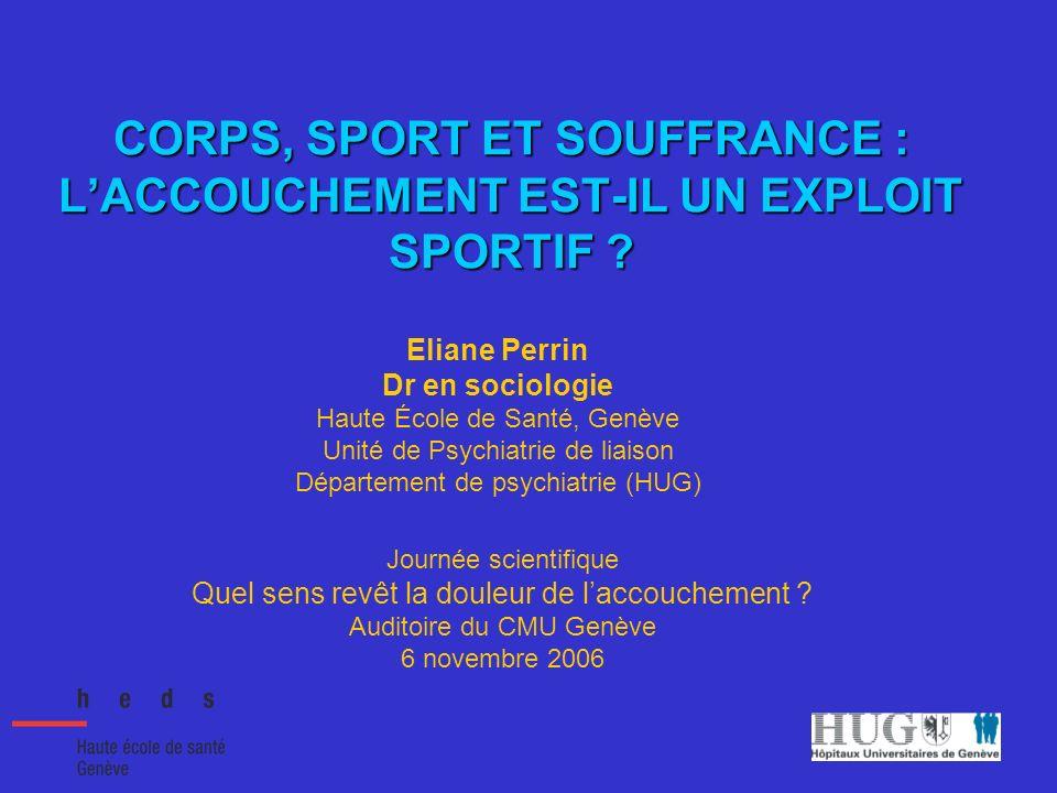 CORPS, SPORT ET SOUFFRANCE : L'ACCOUCHEMENT EST-IL UN EXPLOIT SPORTIF