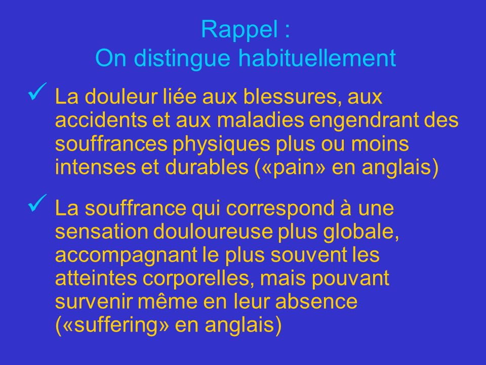 Rappel : On distingue habituellement