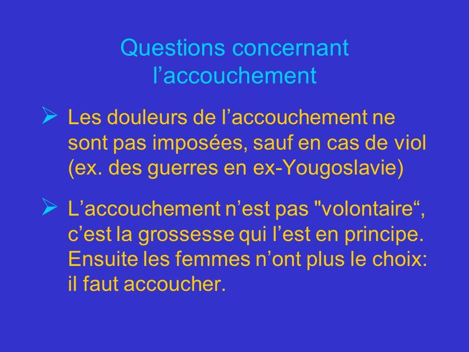 Questions concernant l'accouchement