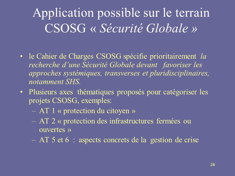 Application possible sur le terrain CSOSG « Sécurité Globale »