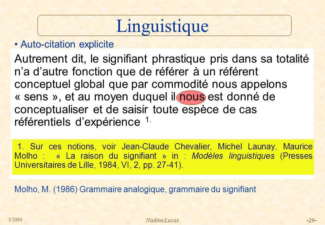 Linguistique Auto-citation explicite.