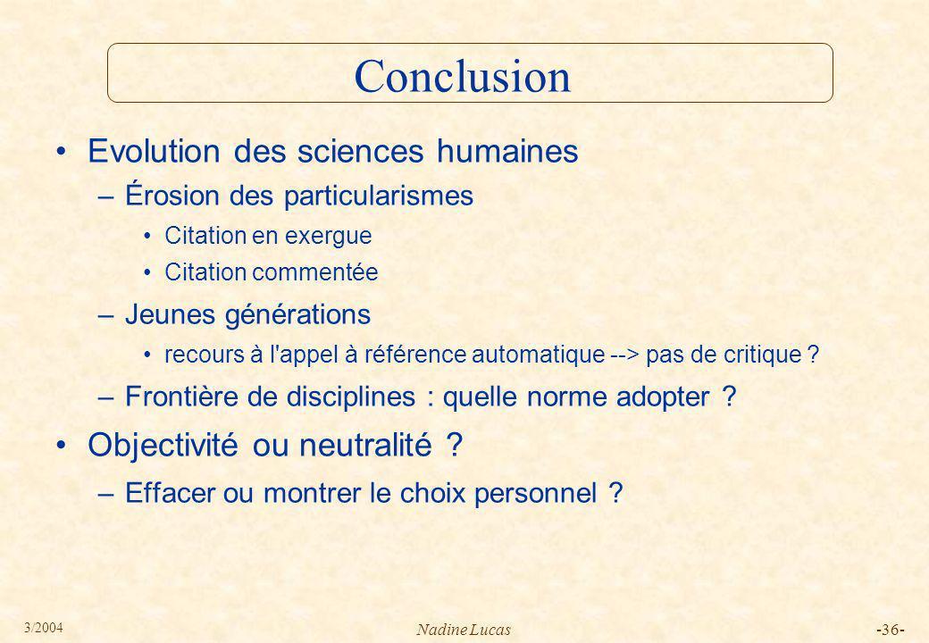 Conclusion Evolution des sciences humaines Objectivité ou neutralité
