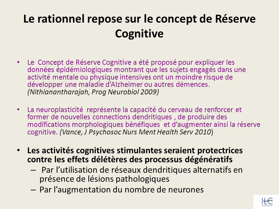 Le rationnel repose sur le concept de Réserve Cognitive