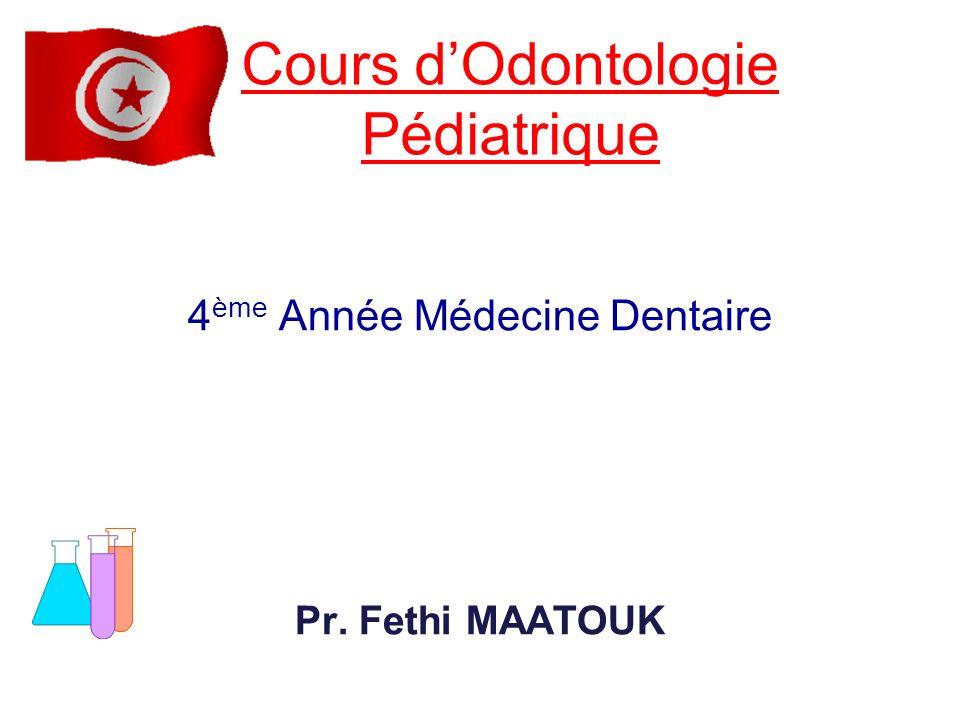 Cours d'Odontologie Pédiatrique