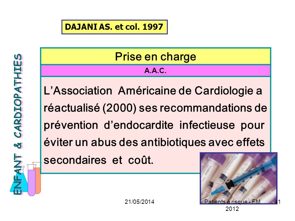 DAJANI AS. et col. 1997 Prise en charge. A.A.C.