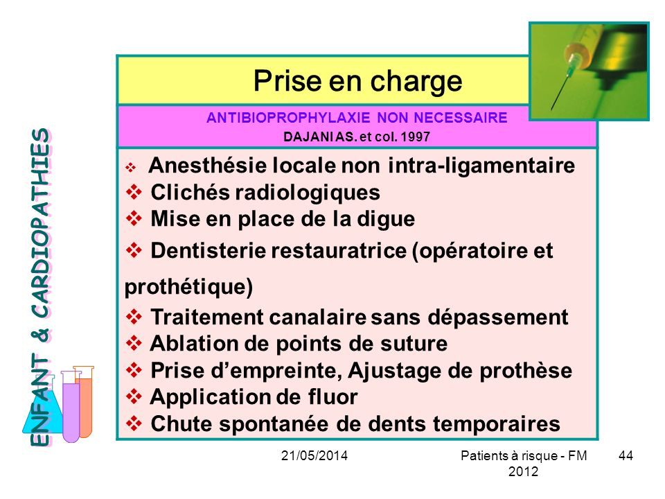 ANTIBIOPROPHYLAXIE NON NECESSAIRE