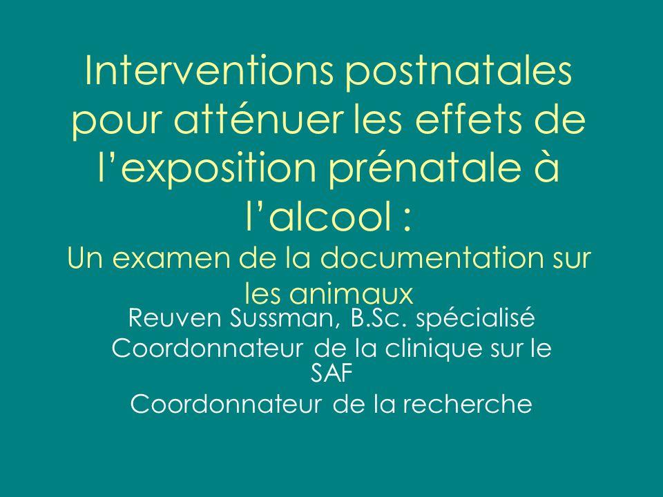 Interventions postnatales pour atténuer les effets de l'exposition prénatale à l'alcool : Un examen de la documentation sur les animaux