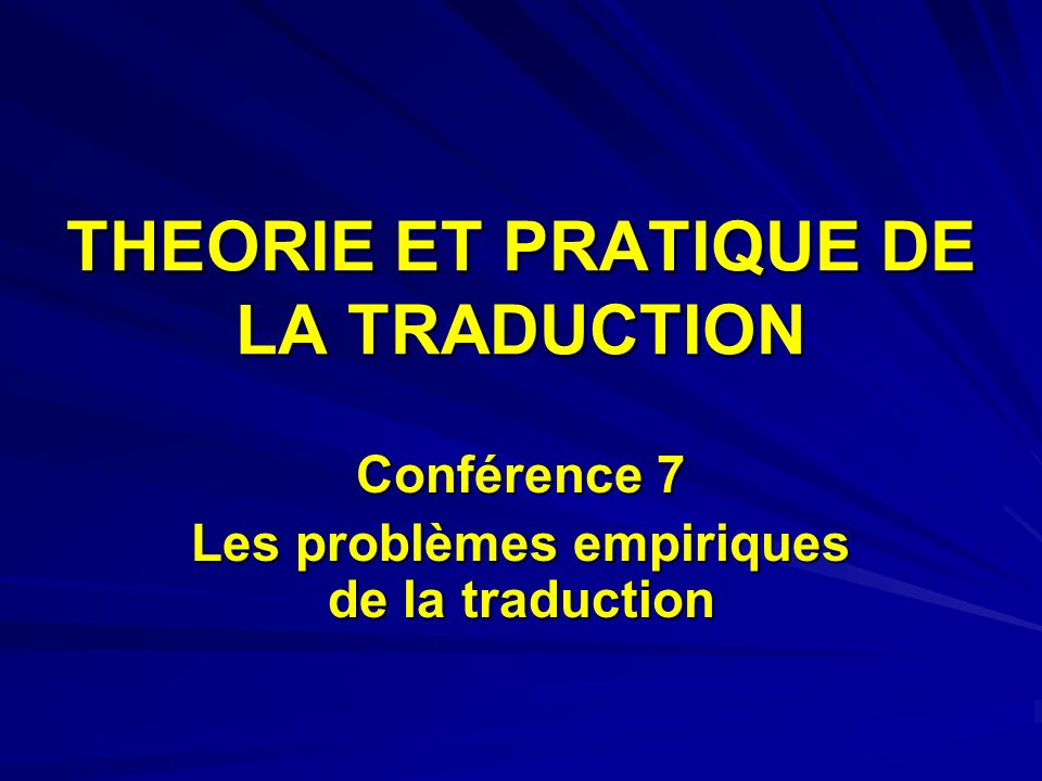 THEORIE ET PRATIQUE DE LA TRADUCTION