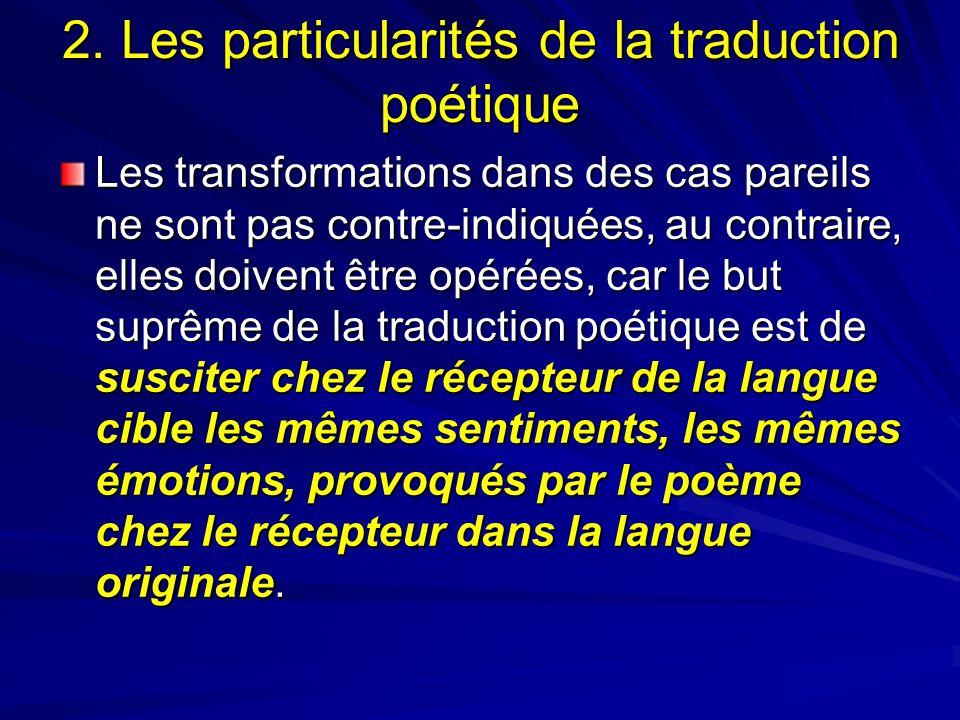 2. Les particularités de la traduction poétique