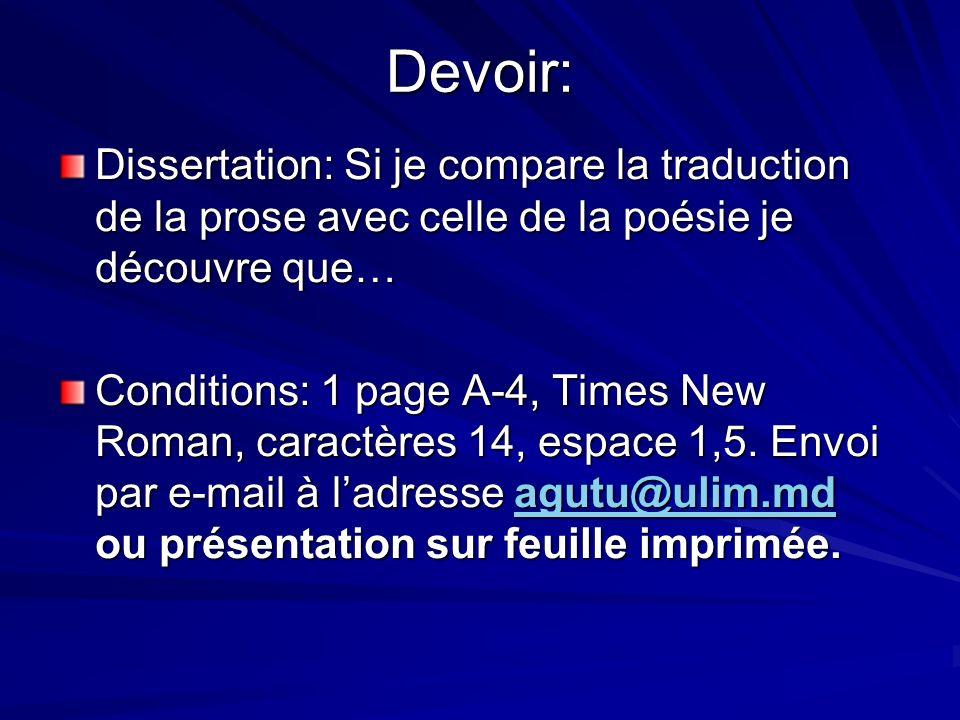 Devoir: Dissertation: Si je compare la traduction de la prose avec celle de la poésie je découvre que…