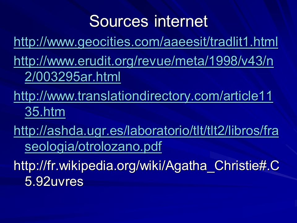 Sources internet http://www.geocities.com/aaeesit/tradlit1.html