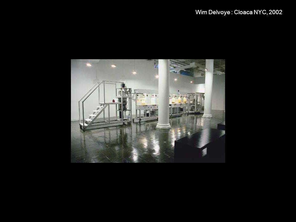 Wim Delvoye : Cloaca NYC, 2002