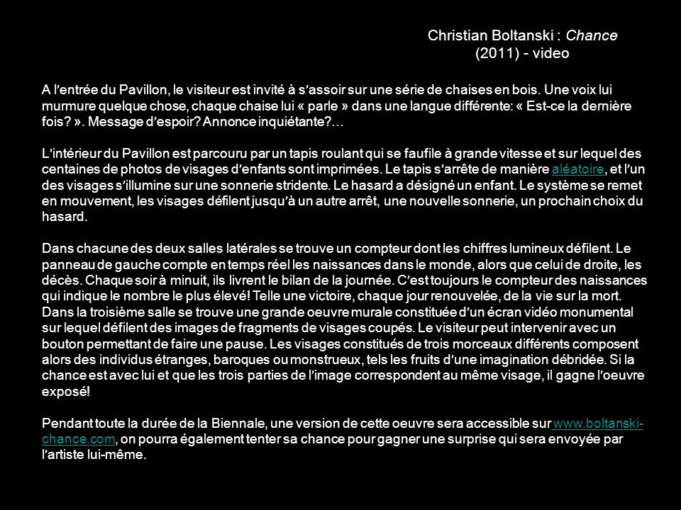 Christian Boltanski : Chance (2011) - video