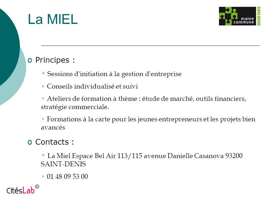 La MIEL Principes : Contacts :