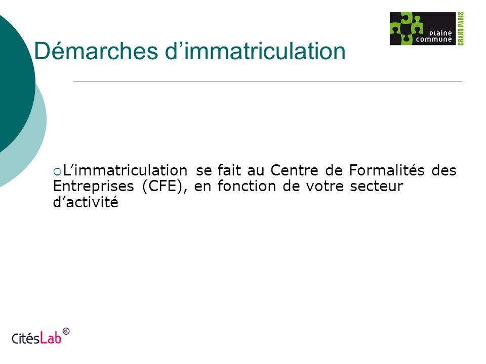 Démarches d'immatriculation