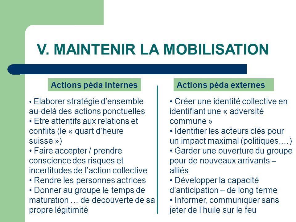 V. MAINTENIR LA MOBILISATION