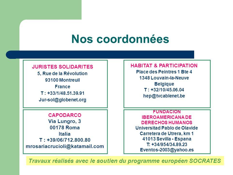 Nos coordonnées JURISTES SOLIDARITES. 5, Rue de la Révolution. 93100 Montreuil. France. T : +33/1/48.51.39.91.