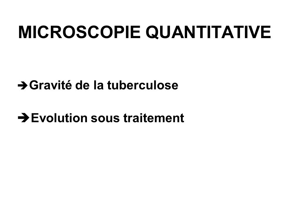 MICROSCOPIE QUANTITATIVE