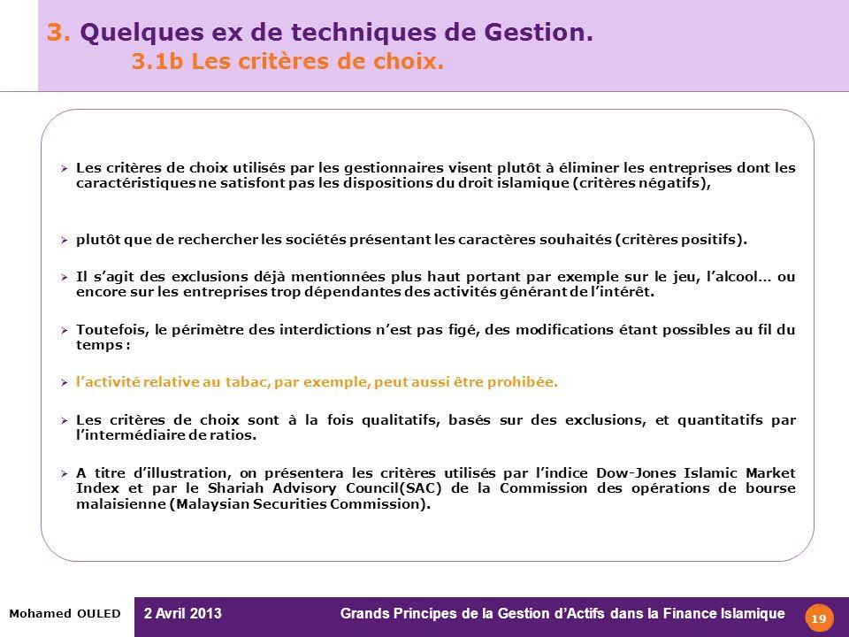 3. Quelques ex de techniques de Gestion. 3.1b Les critères de choix.