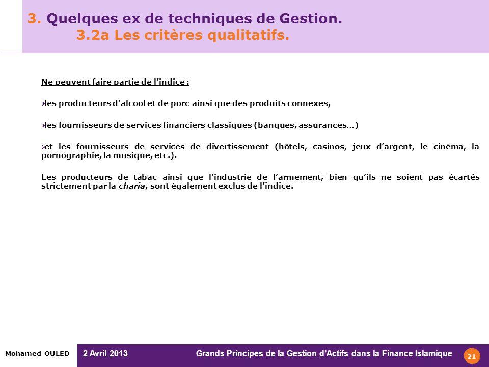 3. Quelques ex de techniques de Gestion. 3.2a Les critères qualitatifs.