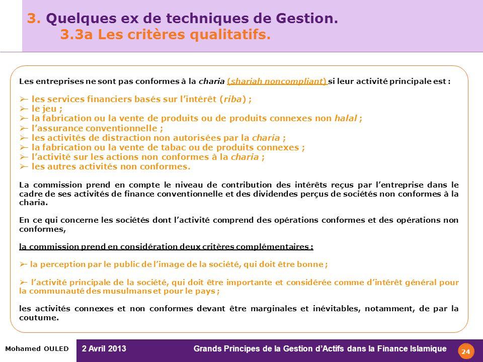 3. Quelques ex de techniques de Gestion. 3.3a Les critères qualitatifs.
