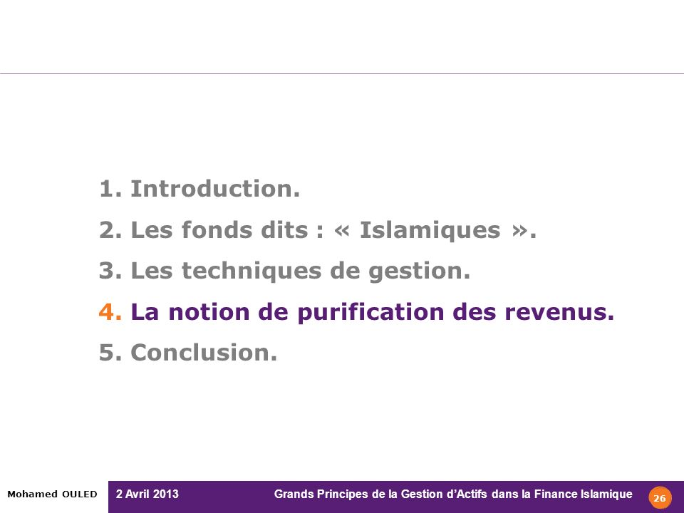 1. Introduction. 2. Les fonds dits : « Islamiques ». 3