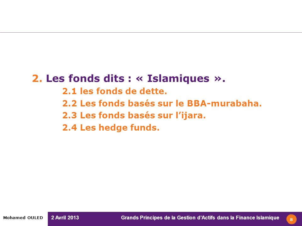 2. Les fonds dits : « Islamiques ».