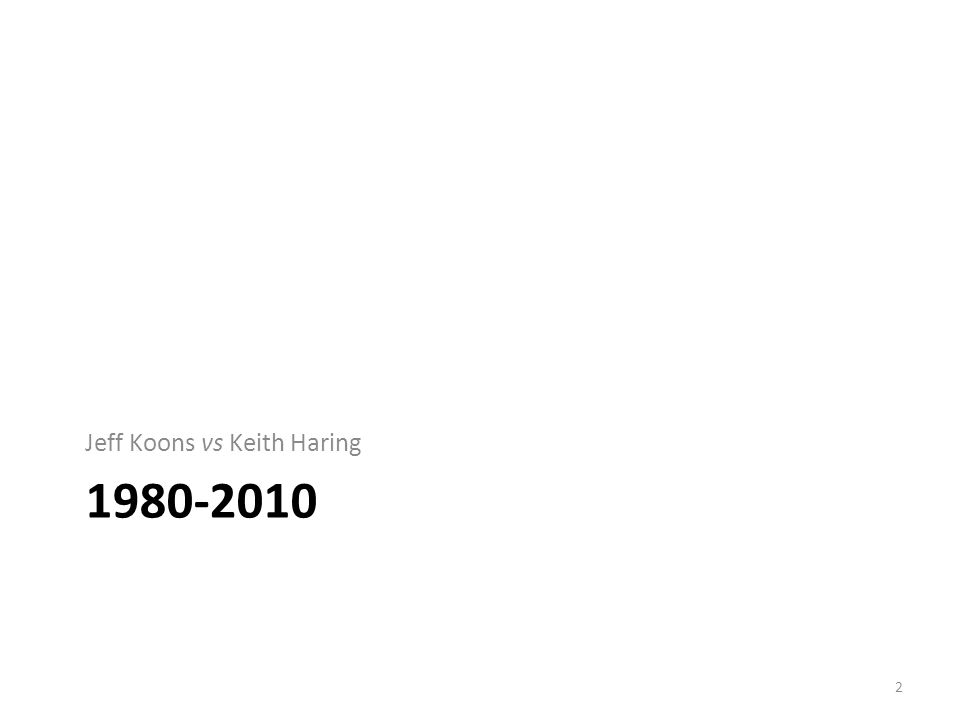 Jeff Koons vs Keith Haring