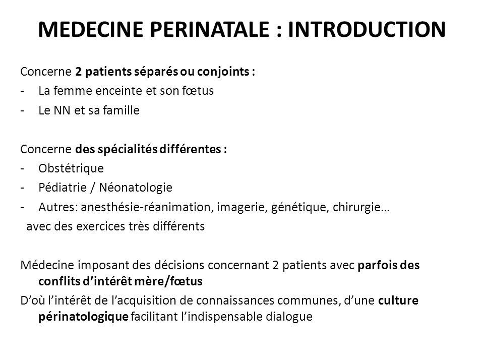 MEDECINE PERINATALE : INTRODUCTION