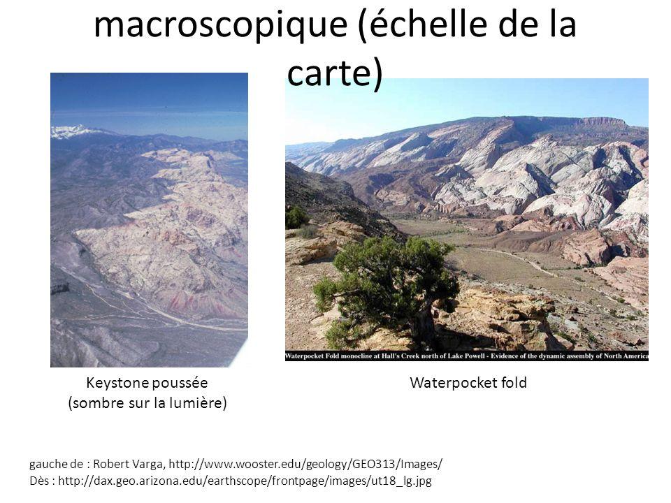 macroscopique (échelle de la carte)