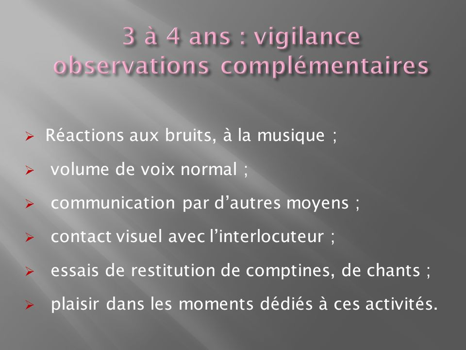 3 à 4 ans : vigilance observations complémentaires