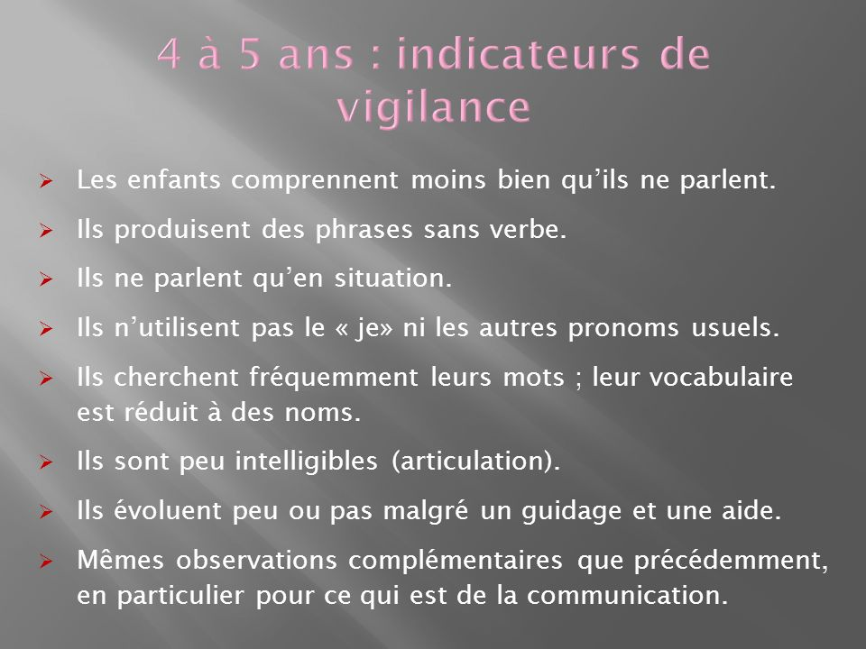 4 à 5 ans : indicateurs de vigilance