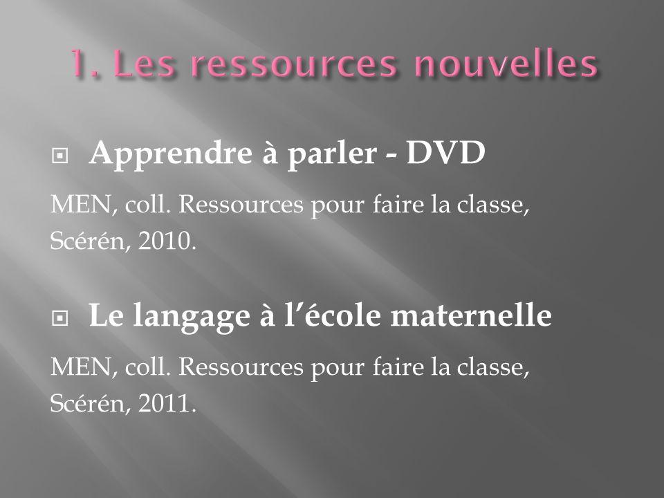 1. Les ressources nouvelles