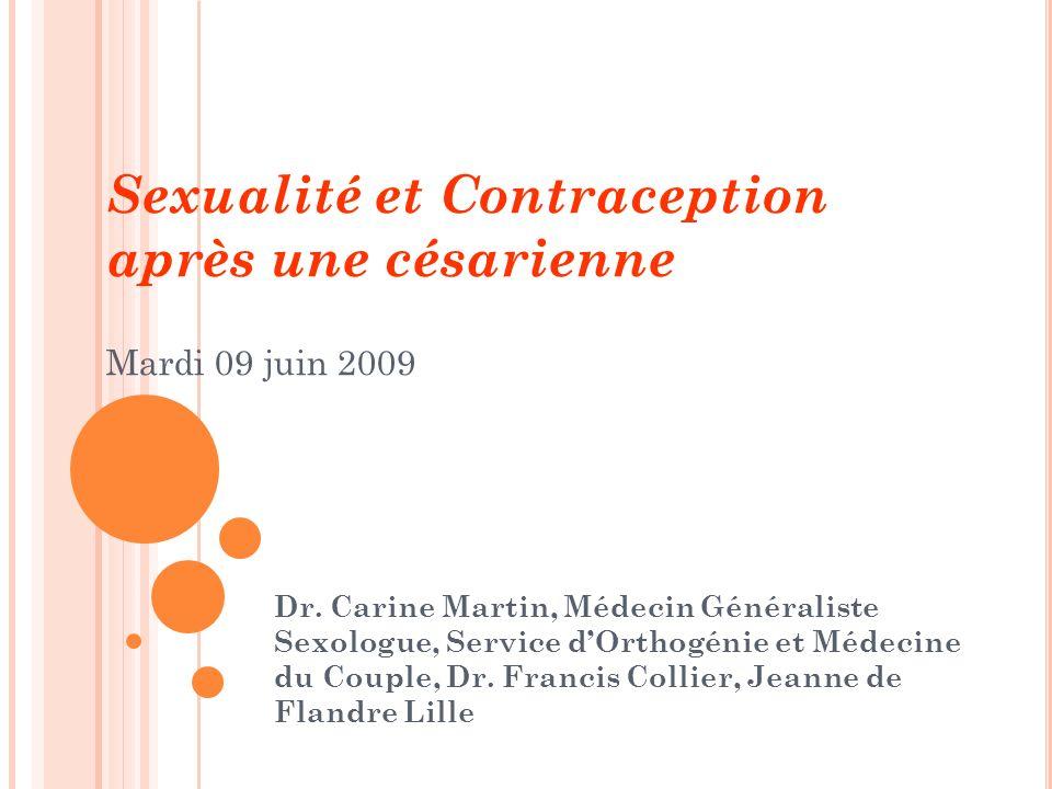 Sexualité et Contraception après une césarienne Mardi 09 juin 2009