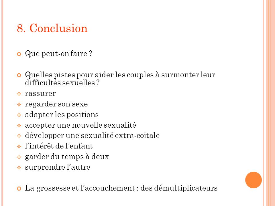 8. Conclusion Que peut-on faire