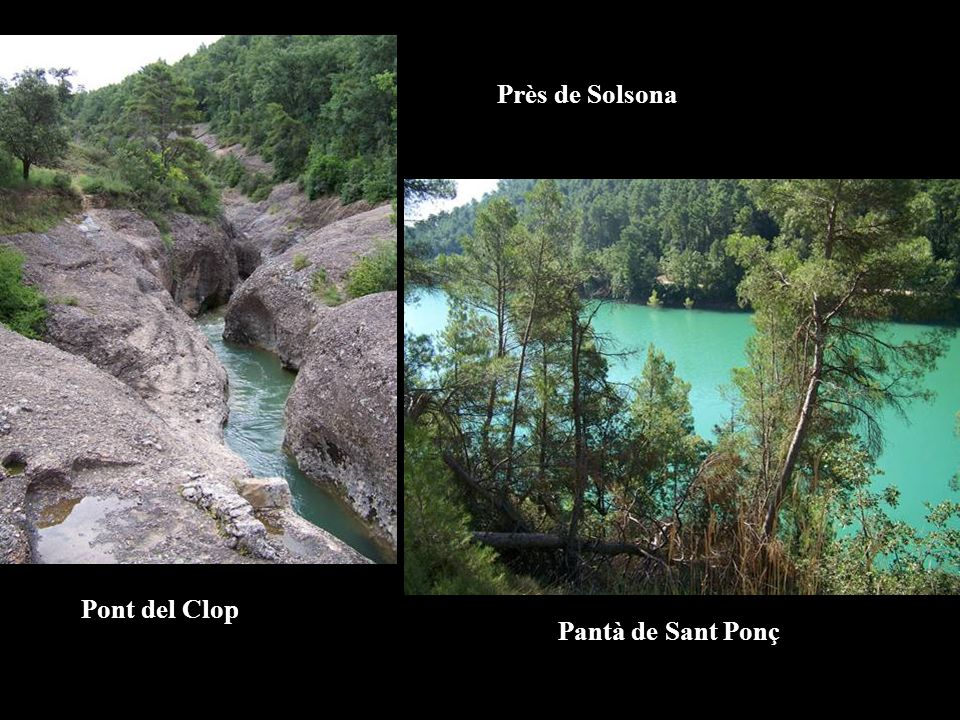 Près de Solsona Pont del Clop Pantà de Sant Ponç