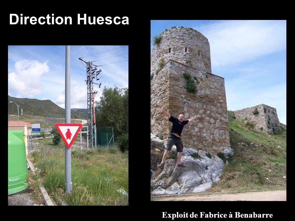 Direction Huesca Exploit de Fabrice à Benabarre