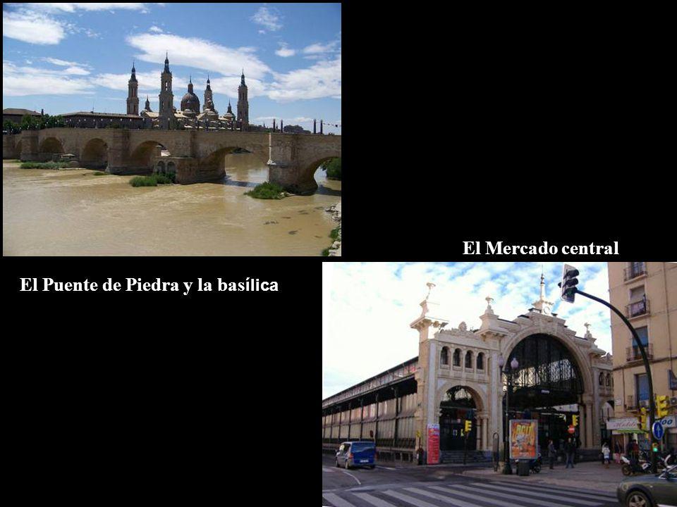 El Mercado central El Puente de Piedra y la basílica