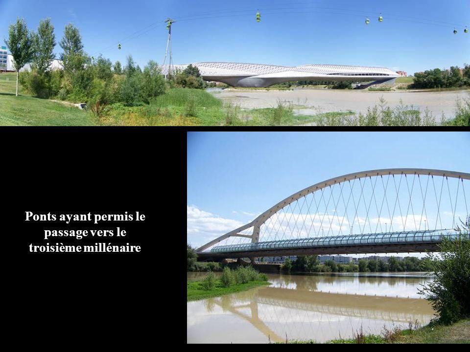 Ponts ayant permis le passage vers le troisième millénaire