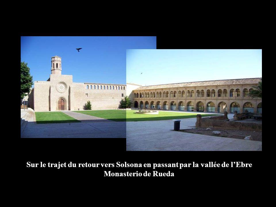 Sur le trajet du retour vers Solsona en passant par la vallée de l'Ebre Monasterio de Rueda