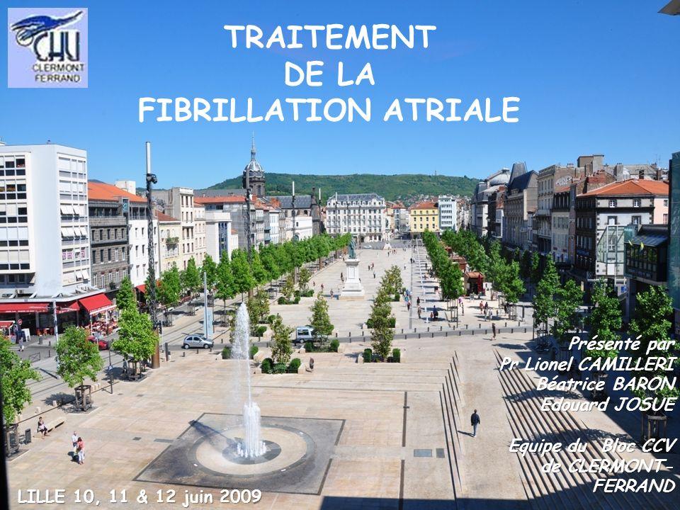 TRAITEMENT DE LA FIBRILLATION ATRIALE
