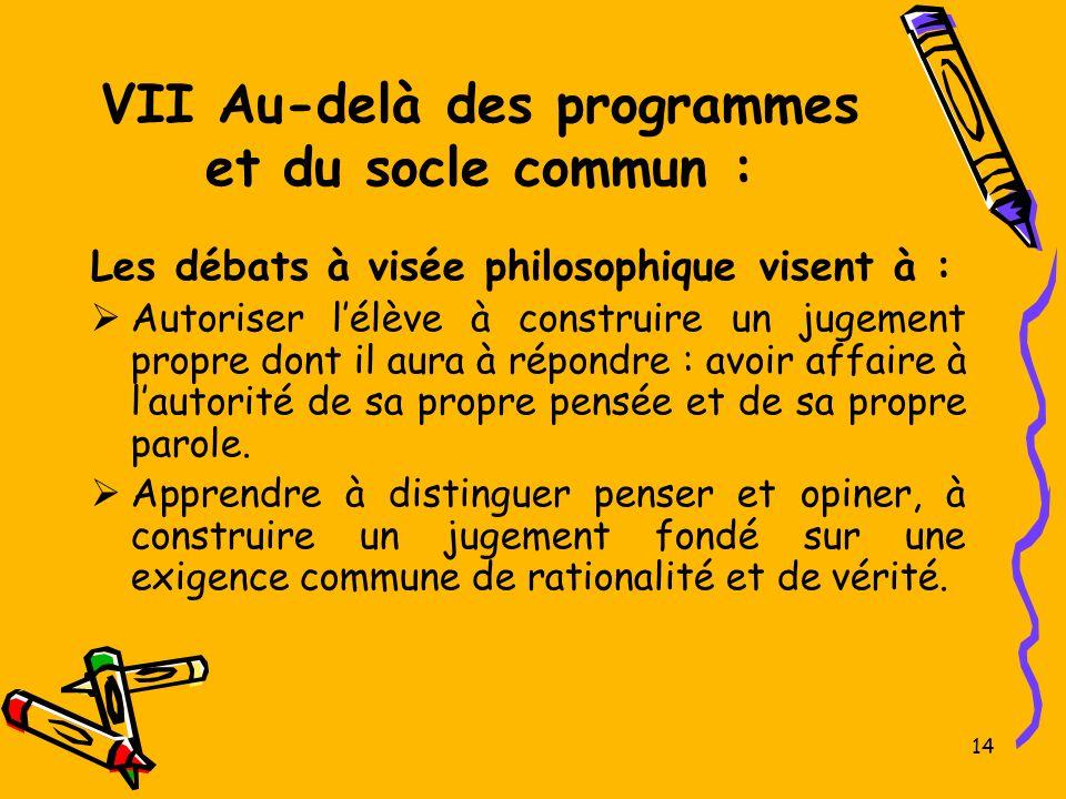 VII Au-delà des programmes et du socle commun :