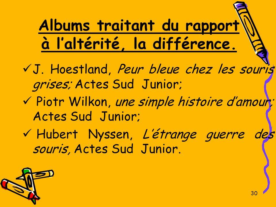 Albums traitant du rapport à l'altérité, la différence.