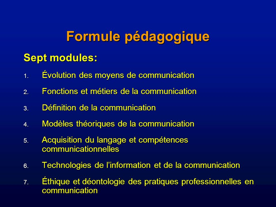Formule pédagogique Sept modules: